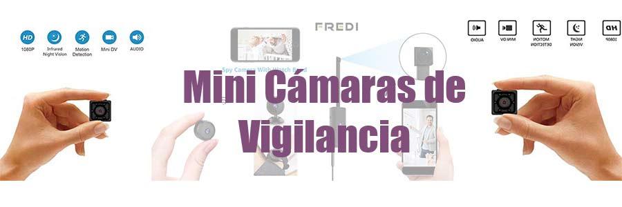 mini camaras de vigilancia